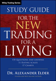Study Guide for The New Trading for a Living by Alexander Elder