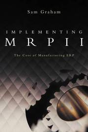 Implementing MRPII by Sam Graham