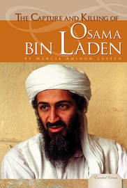 The Capture and Killing of Osama Bin Laden by Marcia Amidon L'Usted