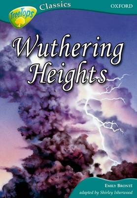 Oxford Reading Tree: Level 16A: Treetops Classics: Wuthering Heights by Emily Bronte image