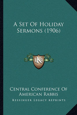 A Set of Holiday Sermons (1906) by Central Conference of American Rabbis image