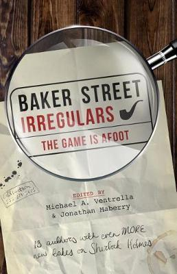 Baker Street Irregulars: The Game is Afoot by Narrelle M. Harris image
