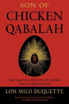 Son of Chicken Qabalah by Lon Milo DuQuette
