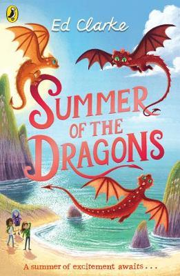 Summer of the Dragons by Ed Clarke
