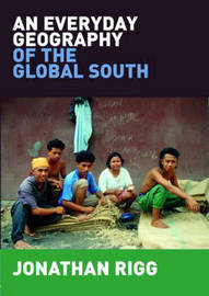An Everyday Geography of the Global South by Jonathan Rigg image