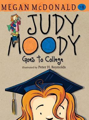 Jm Bk 8: Judy Moody Goes To College by McDonald Megan image