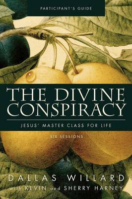 The Divine Conspiracy Participant's Guide by Dallas Willard image