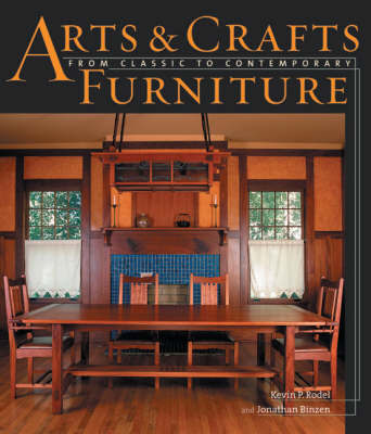 Arts and Crafts Furniture by Kevin P. Rodel