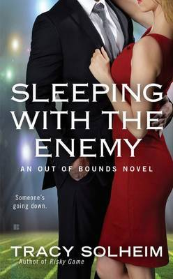 Sleeping with the Enemy: Out of Bounds Book 4 by Tracy Solheim image