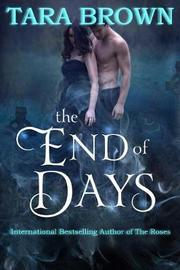 The End of Days by Tara Brown