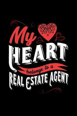 My Heart Belongs to a Real Estate Agent by Dennex Publishing image