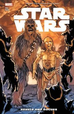 Star Wars Vol. 12: Rebels And Rogues by Greg Pak