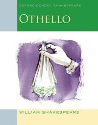 Oxford School Shakespeare: Othello by William Shakespeare