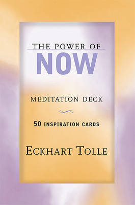 The Power of Now Meditation Deck : 50 Inspiration Cards by Eckhart Tolle image