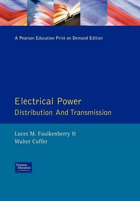 Electrical Power Distribution and Transmission by Luces M. Faulkenberry image