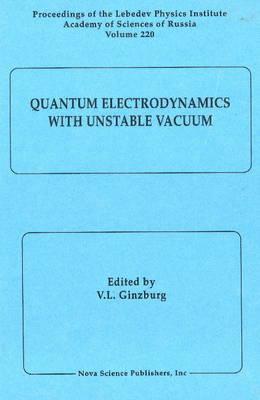 Quantum Electrodynamics with Unstable Vacuum
