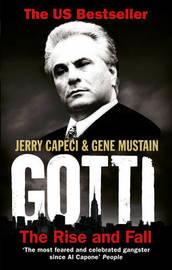 Gotti by Jerry Capeci