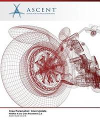 Creo Parametric by Ascent - Center for Technical Knowledge