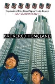 Brokered Homeland by Joshua Hotaka Roth image