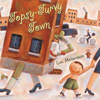 Topsy-Turvy Town by Luc Melanson image
