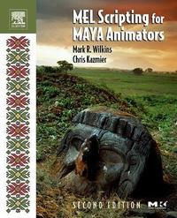 MEL Scripting for Maya Animators by Mark R Wilkins image