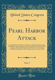 Pearl Harbor Attack, Vol. 5 by United States Congress image