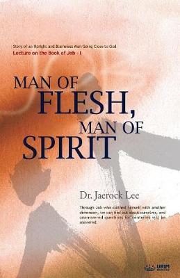 Man of Flesh, Man of Spirit Ⅰ by Jaerock Lee image