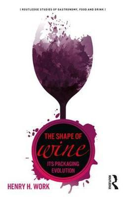 The Shape of Wine by Henry H. Work