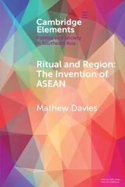 Elements in Politics and Society in Southeast Asia by Mathew Davies