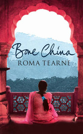 Bone China by Roma Tearne image