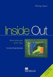 Inside Out: Workbook Pack with Key: Intermediate by Philip Kerr image