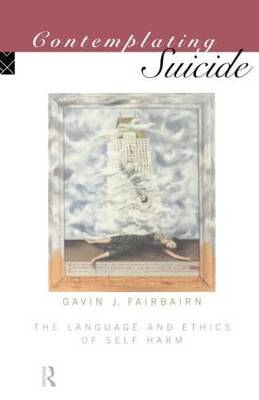 Contemplating Suicide by Gavin J. Fairbairn