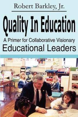 Quality in Education by Robert Barkley image