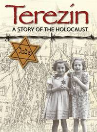 Terezin - A Story of The Holocaust by Ruth Thomson image