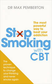 Stop Smoking With CBT by Max Pemberton