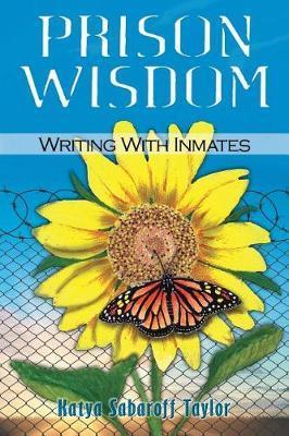 Prison Wisdom by Katya Sabaroff Taylor image