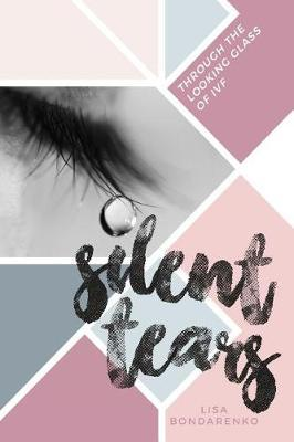 Silent Tears by Lisa Bondarenko image