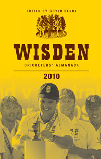 Wisden Cricketers' Almanack 2010: 2010 by Scyld Berry image