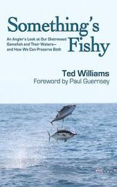 Something's Fishy by Ted Williams image