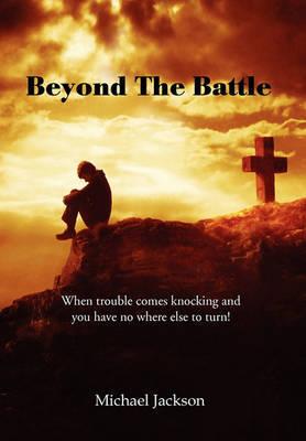 Beyond the Battle by Michael Jackson