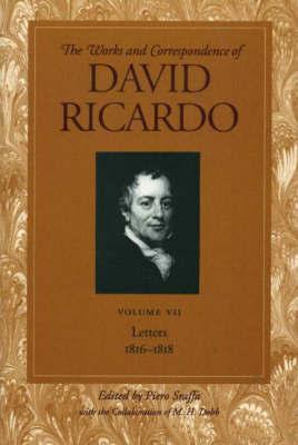 Works and Correspondence of David Ricardo: v. 7 by David Ricardo