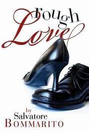 Rough Love by Salvatore J Bommarito image