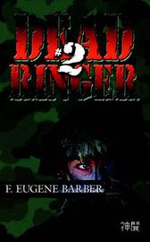Dead Ringer #2 by F. Eugene Barber image