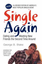 Single Again by George B. Blake