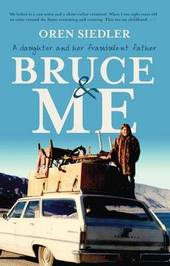 Bruce And Me by Oren Siedler