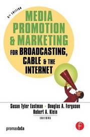 Media Promotion & Marketing for Broadcasting, Cable & the Internet
