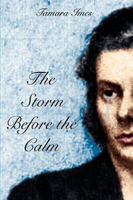 The Storm before the Calm by Tamara Imes image
