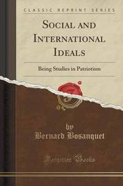 Social and International Ideals by Bernard Bosanquet
