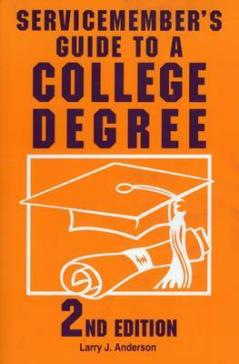 Servicemember's Guide to a College Degree by Larry J Anderson image