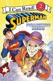 Superman: Pranking News by Donald Lemke